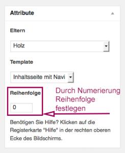 """Der Screenshot zeigt die Metabox """"Attribute"""". Optisch hervorgehoben ist die Textbox, in der die Numerierung eingegeben werden kann, mit der man die Seitenreihenfolge in der Seitennavigation festlegt."""