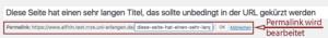 Der Screenshot zeigt die Textbox, in der der editierbare Teil des Permalinks angezeigt wird. Hier soll der Link gekürzt werden.