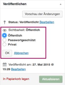 """Der Screenshot zeigt die Metabox """"Veröffentlichen"""" mit den Auswahlmöglichkeiten zur Sichtbarkeit, nämlich """"Öffentlich"""", """"Passwortgeschützt"""" und """"Privat"""". Dies ist optisch hervorgehoben."""