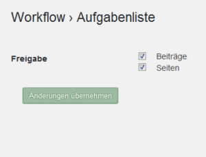 Der Screenshot zeigt die Grundeinstellung der Aufgabenliste, in der sowohl Beiträge als auch Seiten freigegeben sind.