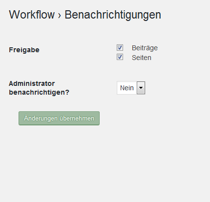 Der Screenshot zeigt die Grundeinstellungen für Benachrichtigungen, Freigabe Seiten und Beiträge, Administrator nicht benachrichtigen.