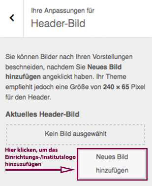 """Unter """"Header-Bild"""" auf """"Neues Bild hinzufügen"""" klicken und das Institutslogo hochladen."""