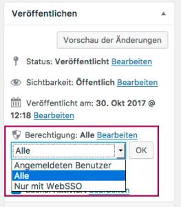 """Der Screenshot zeigt die Metabox """"Veröffentlichen"""" mit dem geöffneten Dropdown-Menü für die Zugriffsberechtigungen."""